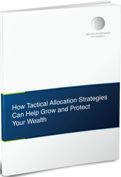 How Tactical Allocation Strategies Can Help Grow and Protect Your Wealth